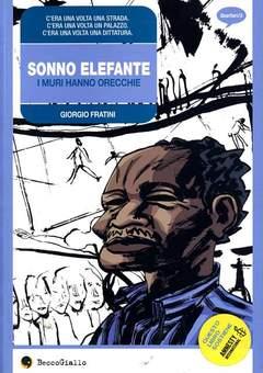 Copertina SONNO ELEFANTE n.0 - I MURI HANNO ORECCHIE, BECCO GIALLO