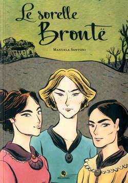 Copertina SORELLE BRONTE n. - LE SORELLE BRONTE, BECCO GIALLO