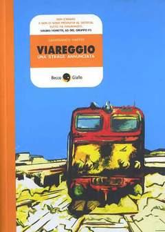 Copertina VIAREGGIO n.0 - UNA STRAGE ANNUNCIATA, BECCO GIALLO