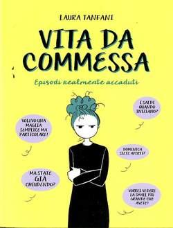 Copertina VITA DA COMMESSA n.1 - VITA DA COMMESSA, BECCO GIALLO