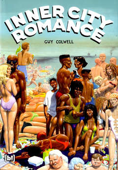 Copertina INNER CITY ROMANCE n. - INNER CITY ROMANCE, BIZZARRO BOOKS