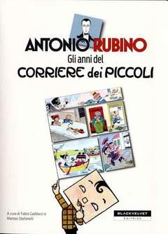 Copertina ANTONIO RUBINO ANNI CORRIERE n.0 - GLI ANNI DEL CORRIERE DEI PICCOLI, BLACK VELVET