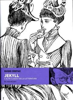 Copertina BIBLIOTECA DI GUIDO CREPAX n.1 - JEKYLL E ALTRI CLASSICI DELLA LETTERATURA, BLACK VELVET