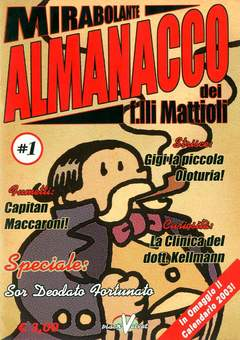Copertina MIRABOLANTE ALMANACCO n.1 - MIRABOLANTE ALMANACCO DEI F.LLI MATTIOLI, BLACK VELVET