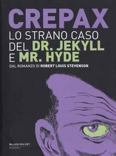 Copertina STRANO CASO DEL DR. JEKYLL... n.0 - LO STRANO CASO DEL DR. JEKYLL E MR. HYDE, BLACK VELVET