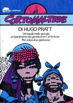 Copertina CORTO MALTESE TASCABILE n.3 - UN'AQUILA NELLA GIUNGLA/... E RIPARLEREMO DEI*, BOMPIANI EDITORE