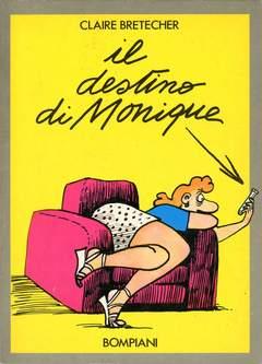 Copertina DESTINO DI MONIQUE n. - IL DESTINO DI MONIQUE, BOMPIANI EDITORE