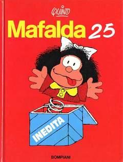 Copertina MAFALDA 25 INEDITA n. - MAFALDA 25 INEDITA, BOMPIANI EDITORE