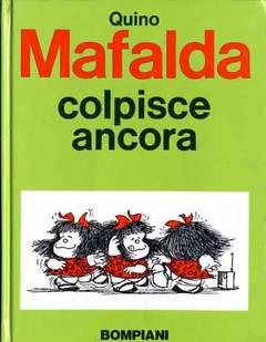 Copertina MAFALDA COLPISCE ANCORA n. - MAFALDA COLPISCE ANCORA, BOMPIANI EDITORE