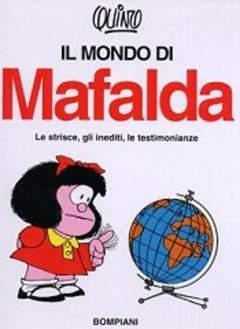 Copertina MONDO DI MAFALDA n. - IL MONDO DI MAFALDA, BOMPIANI EDITORE