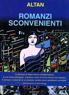BOMPIANI EDITORE - ROMANZI SCONVENIENTI