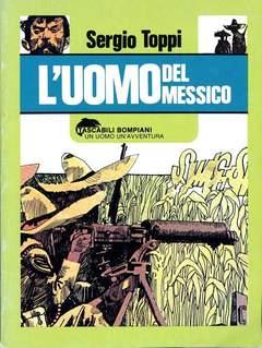 Copertina UOMO DEL MESSICO n. - L'UOMO DEL MESSICO, BOMPIANI EDITORE