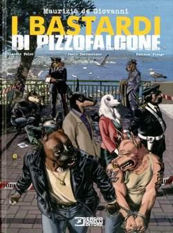 Copertina BASTARDI DI PIZZOFALCONE n.1 - I BASTARDI DI PIZZOFALCONE, BONELLI EDITORE LIBRERIA