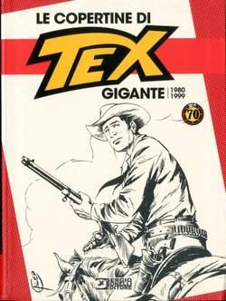 Copertina COPERTINE DI TEX GIGANTE (m3) n.2 - 1980-1999, BONELLI EDITORE LIBRERIA