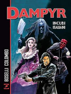 Copertina DAMPYR INCUBI ITALIANI n. - INCUBI ITALIANI, BONELLI EDITORE LIBRERIA