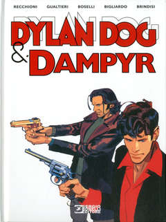 Copertina DYLAN DOG & DAMPYR n. - DYLAN DOG & DAMPYR, BONELLI EDITORE LIBRERIA