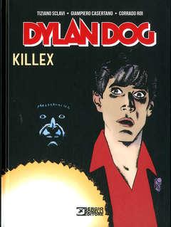 Copertina DYLAN DOG KILLEX n. - KILLEX, BONELLI EDITORE LIBRERIA