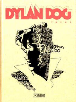 Copertina DYLAN DOG TALKS n. - TALKS, BONELLI EDITORE LIBRERIA