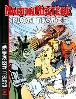 Copertina MARTIN MYSTERE FUORI TEMPO! n. - FUORI TEMPO!, BONELLI EDITORE LIBRERIA