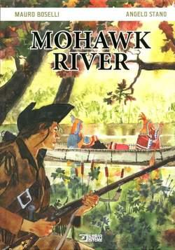 Copertina MOHAWK RIVER n. - MOHAWK RIVER, BONELLI EDITORE LIBRERIA