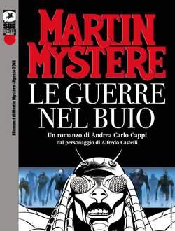 Copertina ROMANZI DI MARTIN MYSTERE n.2 - Le guerre nel buio, BONELLI EDITORE LIBRERIA