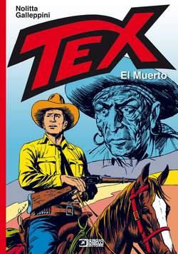 Copertina TEX EL MUERTO n. - EL MUERTO, BONELLI EDITORE LIBRERIA