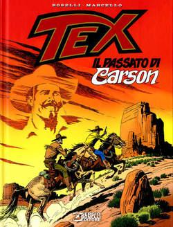 Copertina TEX IL PASSATO DI CARSON n. - IL PASSATO DI CARSON, BONELLI EDITORE LIBRERIA