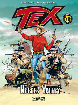 Copertina TEX NUECES VALLEY n. - NUECES VALLEY, BONELLI EDITORE LIBRERIA