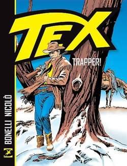 Copertina TEX TRAPPER! n. - TRAPPER!, BONELLI EDITORE LIBRERIA