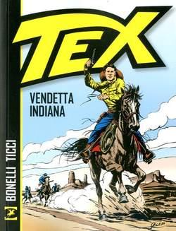 Copertina TEX VENDETTA INDIANA n. - VENDETTA INDIANA, BONELLI EDITORE LIBRERIA