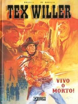 Copertina TEX WILLER VIVO O MORTO! n. - VIVO O MORTO!, BONELLI EDITORE LIBRERIA