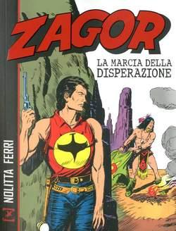 Copertina ZAGOR LA MARCIA DELLA... n. - ZAGOR - LA MARCIA DELLA DISPERAZIONE, BONELLI EDITORE LIBRERIA
