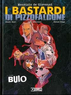 Copertina BASTARDI DI PIZZOFALCONE n.2 - BUIO, BONELLI EDITORE