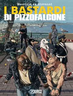 Copertina BASTARDI DI PIZZOFALCONE Rist. n. - I BASTARDI DI PIZZOFALCONE, BONELLI EDITORE