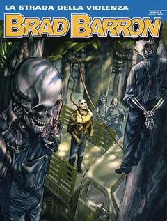 Copertina BRAD BARRON n.6 - La strada della violenza, BONELLI EDITORE