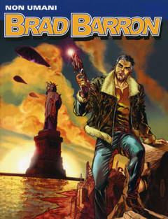 Copertina BRAD BARRON n.1 - Non umani, BONELLI EDITORE