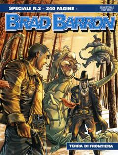 Copertina BRAD BARRON SPECIALE n.2 - Terra di frontiera, BONELLI EDITORE