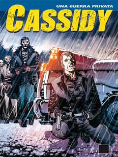 Copertina CASSIDY n.13 - Una guerra privata, BONELLI EDITORE