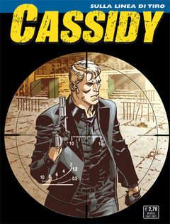 Copertina CASSIDY n.14 - Sulla linea di tiro, BONELLI EDITORE