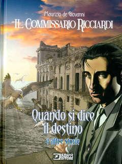 Copertina COMMISSARIO RICCIARDI QUANDO.. n. - QUANDO SI DICE IL DESTINO, BONELLI EDITORE