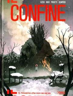 Copertina CONFINE n.6 - L'INVERNO CHE NON SE NE VA, BONELLI EDITORE