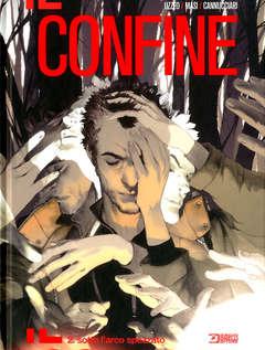 Copertina CONFINE n.2 - SOTTO L'ARCO SPEZZATO, BONELLI EDITORE