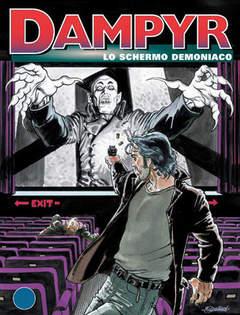 Copertina DAMPYR n.18 - Lo schermo demoniaco, BONELLI EDITORE