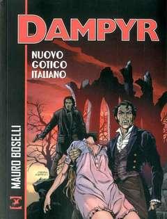 Copertina DAMPYR NUOVO GOTICO ITALIANO n. - NUOVO GOTICO ITALIANO, BONELLI EDITORE