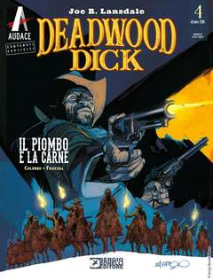 Copertina DEADWOOD DICK n.4 - Il piombo e la carne, BONELLI EDITORE