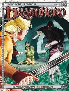 Copertina DRAGONERO n.17 - Il trafficante di schiave, BONELLI EDITORE
