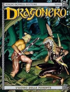 Copertina DRAGONERO n.22 - L'uomo delle foreste, BONELLI EDITORE