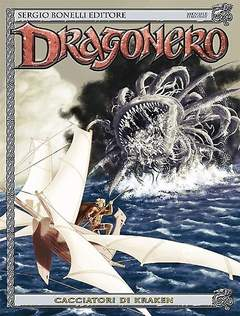 Copertina DRAGONERO n.28 - Cacciatori di Kraken, BONELLI EDITORE