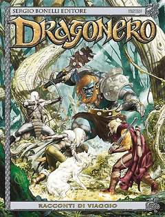 Copertina DRAGONERO n.40 - RACCONTI DI VIAGGIO, BONELLI EDITORE