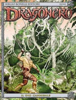 Copertina DRAGONERO n.44 - IL DIO CANNIBALE, BONELLI EDITORE